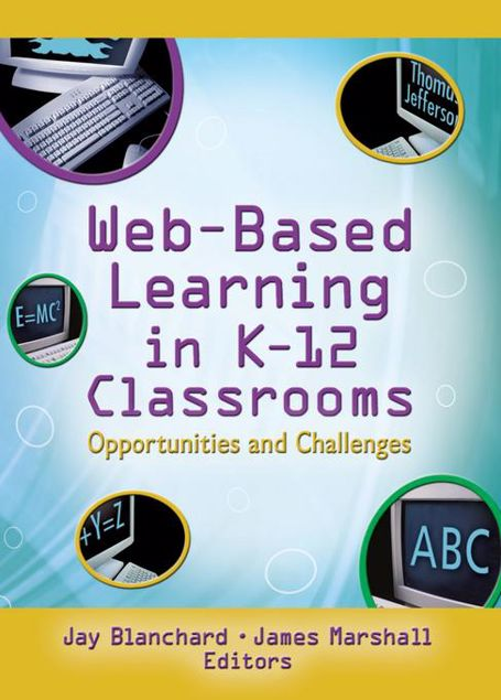 Picture of Web-Based Learning in K-12 Classrooms: Opportunities and Challenges