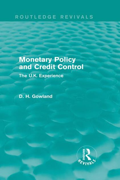 Picture of Monetary Policy and Credit Control: The UK Experience