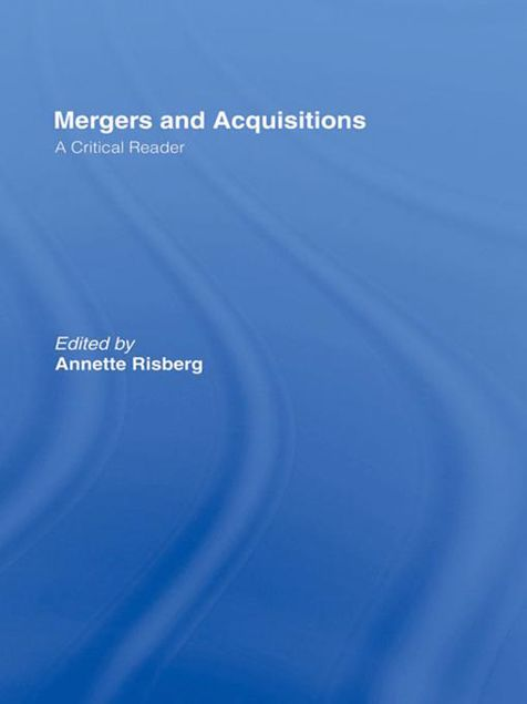 Picture of Mergers & Acquisitions: A Critical Reader