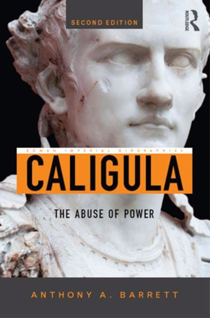 Picture of Caligula: The Abuse of Power