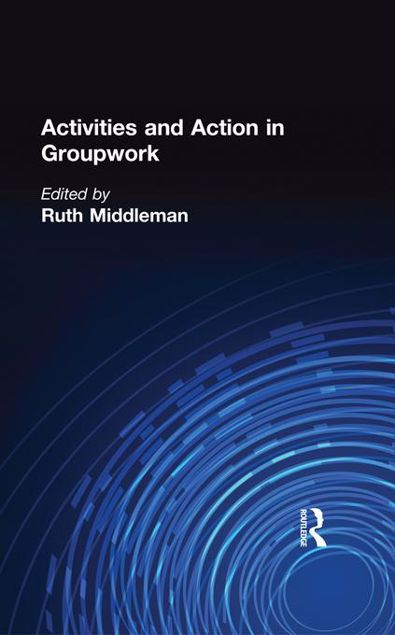 Picture of Activities and Action in Groupwork