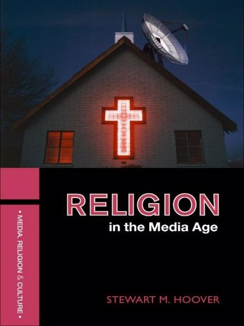 Picture of Religion in the Media Age