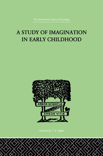 Picture of A Study of Imagination in Early Childhood: And Its Function in Mental Development