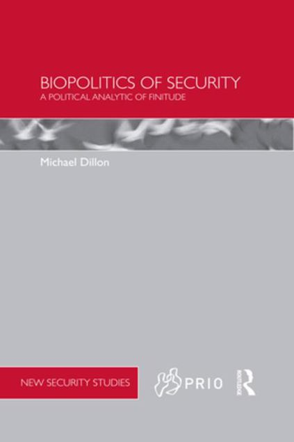 Picture of Biopolitics of Security: A Political Analytic of Finitude