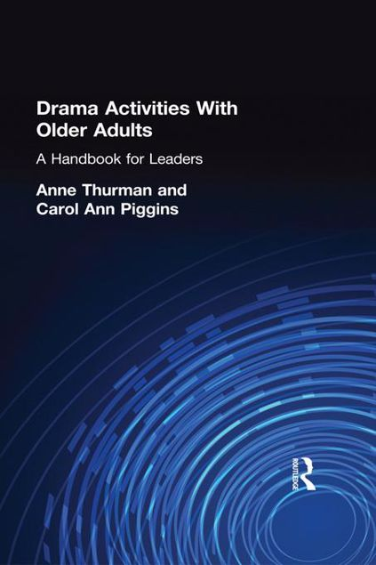 Picture of Drama Activities with Older Adults: A Handbook for Leaders