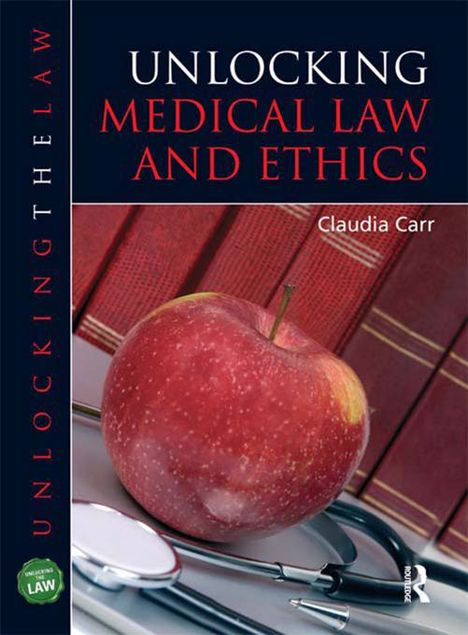 Picture of Unlocking Medical Law and Ethics