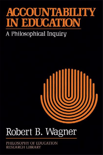 Picture of Accountability in Education: A Philosophical Inquiry