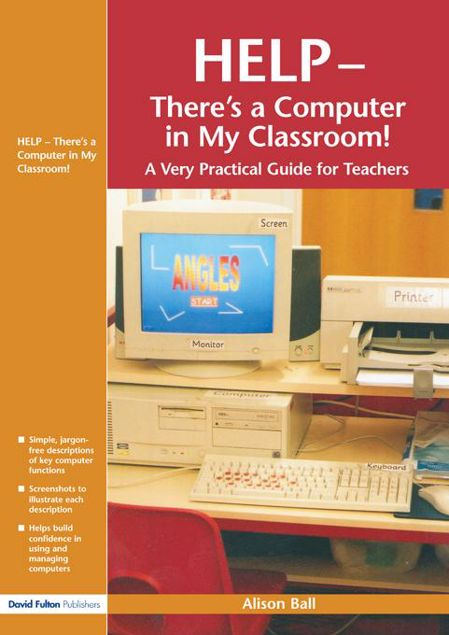 Picture of Help--There's a Computer in My Classroom!
