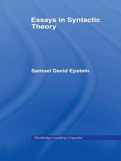 Picture of Essays in Syntactic Theory