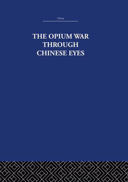 Picture of The Opium War Through Chinese Eyes