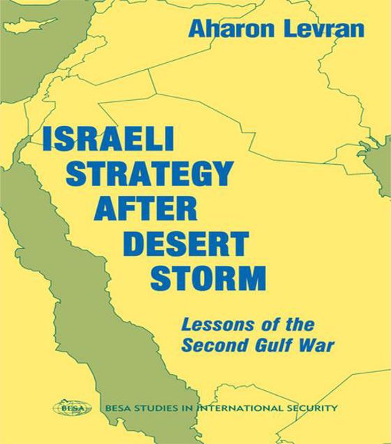 Picture of Israeli Strategy After Desert Storm: Lessons of the Second Gulf War