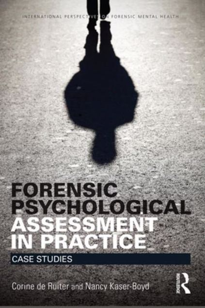 Picture of Forensic Psychological Assessment in Practice: Case Studies