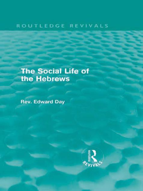 Picture of The Social Life of the Hebrews (Routledge Revivals)