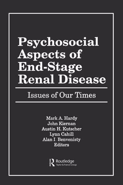 Picture of Psychosocial Aspects of End-Stage Renal Disease: Issues of Our Times