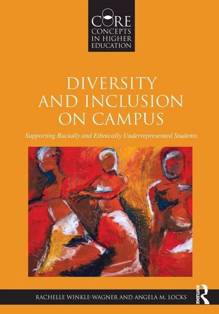 Picture of Diversity and Inclusion on Campus: Supporting Racially and Ethnically Underrepresented Students