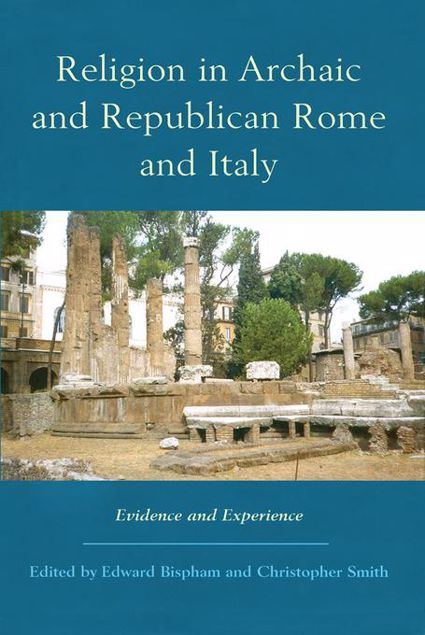Picture of Religion in Archaic and Republican Rome and Italy: Evidence and Experience
