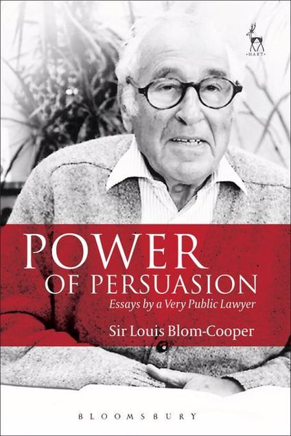 Picture of Power of Persuasion: Essays by a Very Public Lawyer