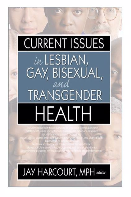 Picture of Current Issues in Lesbian, Gay, Bisexual, and Transgender Health