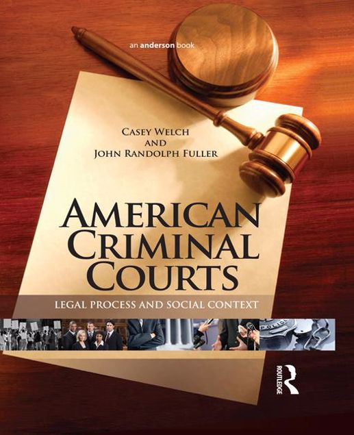Picture of American Criminal Courts: Legal Process and Social Context