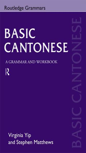 Picture of Basic Cantonese: A Grammar and Workbook