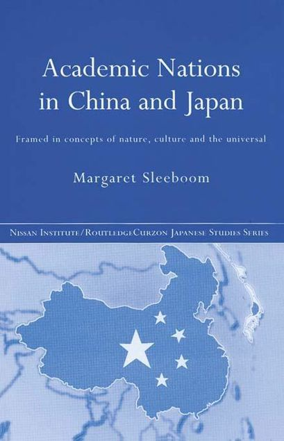 Picture of Academic National in China and Japan: Framed by Concepts of Nature, Culture and the Universal