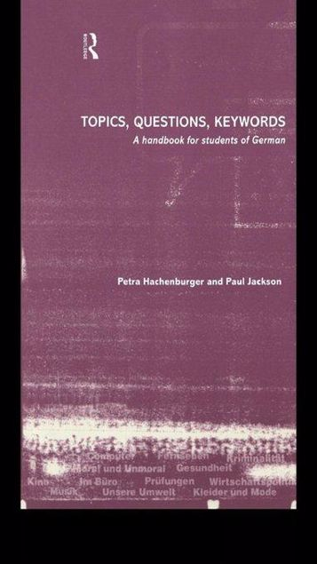 Picture of Topics, Questions, Key Words: A Handbook for Students of German