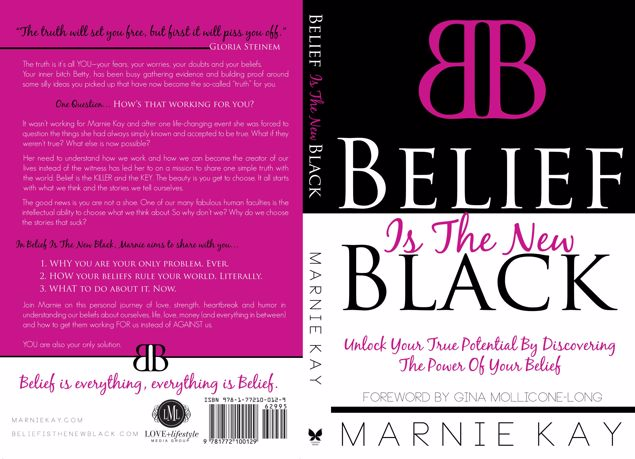 Picture of Belief Is The New Black: Unlock Your True Potential by Discovering the Power of Your Belief