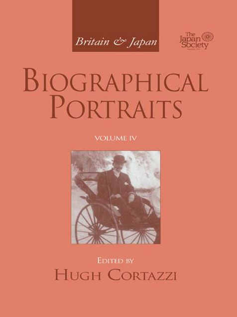 Picture of Britain and Japan: Biographical Portraits, Vol. IV