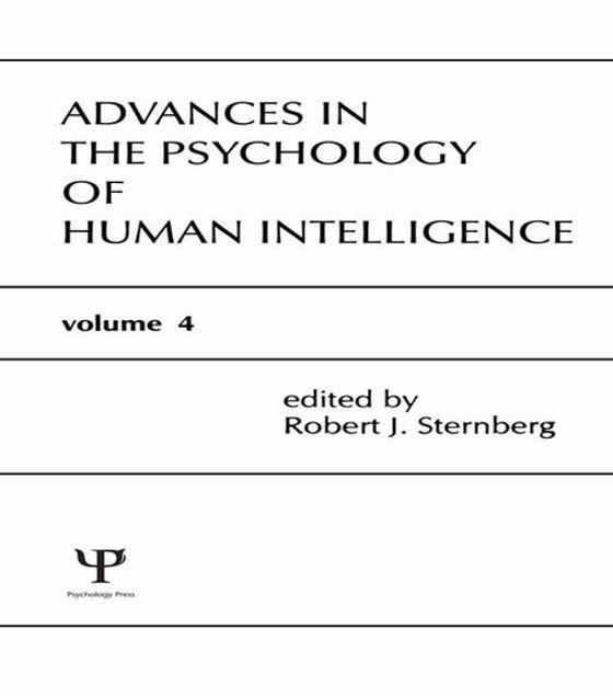 Picture of Advances in the Psychology of Human Intelligence: Volume 4