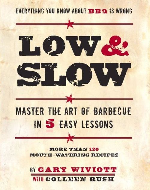 Picture of Low & Slow: Master the Art of Barbecue in 5 Easy Lessons