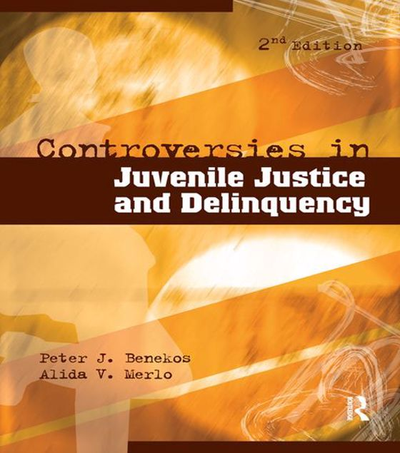 Picture of Controversies in Juvenile Justice and Delinquency