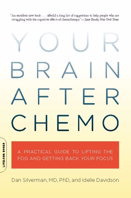 Picture of Your Brain After Chemo: A Practical Guide to Lifting the Fog and Getting Back Your Focus