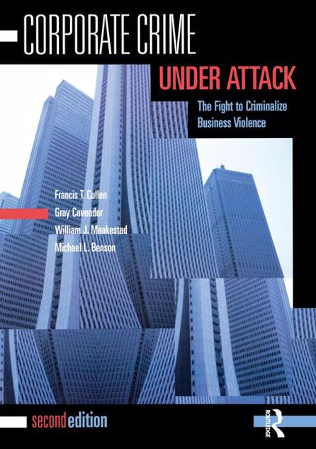 Picture of Corporate Crime Under Attack: The Fight to Criminalize Business Violence