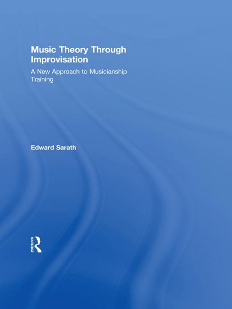 Picture of Music Theory Through Improvisation: A New Approach to Musicianship Training