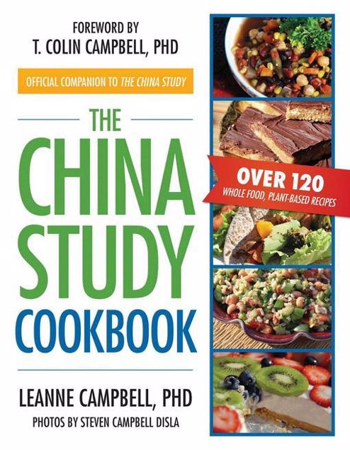 Picture of The China Study Cookbook: Over 120 Whole Food, Plant-Based Recipes