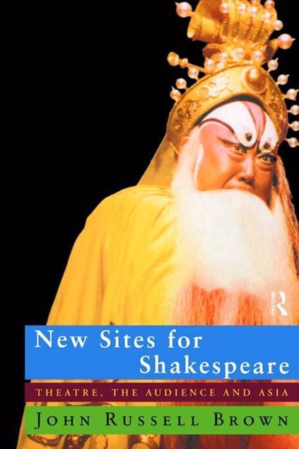 Picture of New Sites for Shakespeare: Theatre, the Audience, and Asia