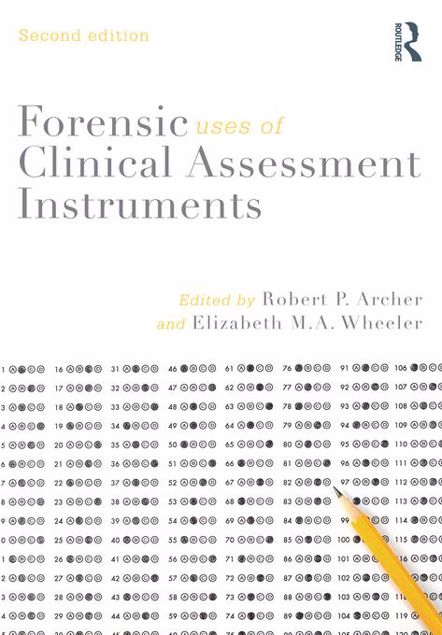 Picture of Forensic Uses of Clinical Assessment Instruments