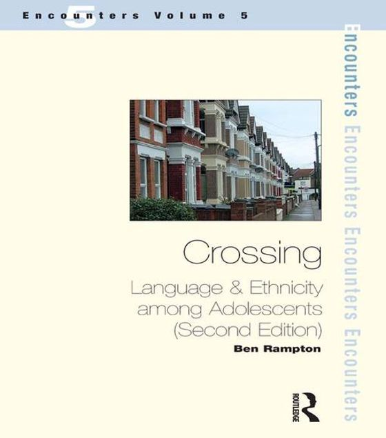 Picture of Crossings: Language and Ethnicity Among Adolescents