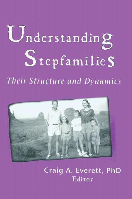 Picture of Understanding Stepfamilies: Their Structure and Dynamics