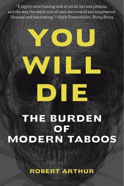 Picture of You Will Die: The Burden of Modern Taboos