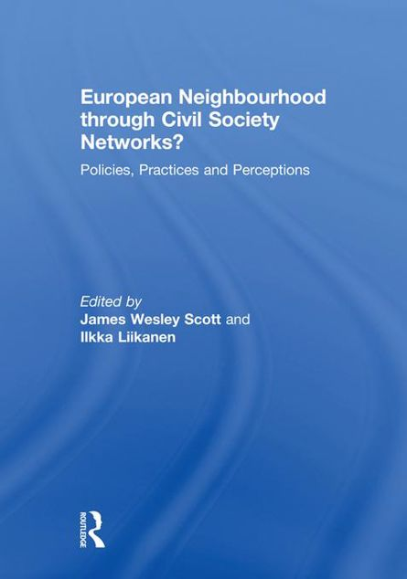 Picture of European Neighbourhood Through Civil Society Networks?: Policies, Practices and Perceptions