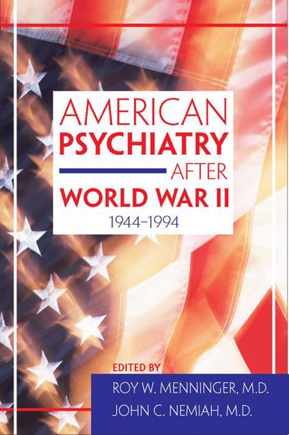 Picture of American Psychiatry After World War II (1944-1994)