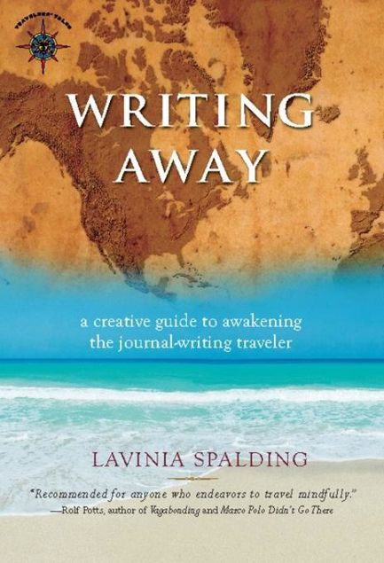 Picture of Writing Away: A Creative Guide to Awakening the Journal-Writing Traveler