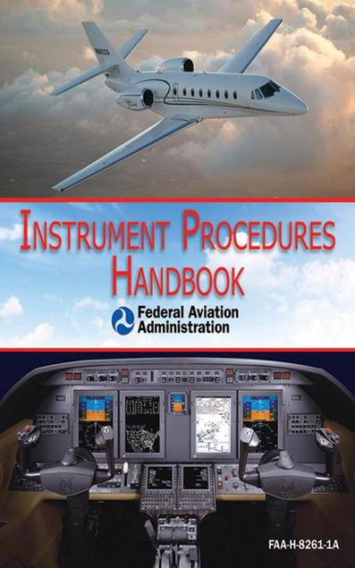 Picture of Instrument Procedures Handbook (FAA-H-8261-1A)