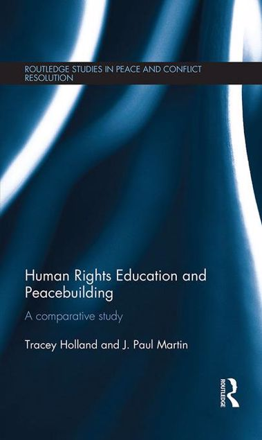 Picture of Human Rights Education and Peacebuilding: A comparative study