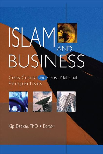 Picture of Islam and Business: Cross-Cultural and Cross-National Perspectives