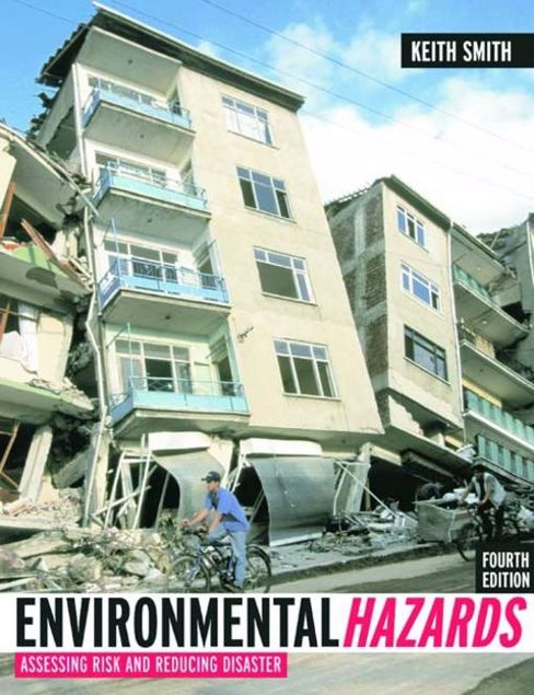 Picture of Environmental Hazards: Assessing Risk and Reducing Disaster