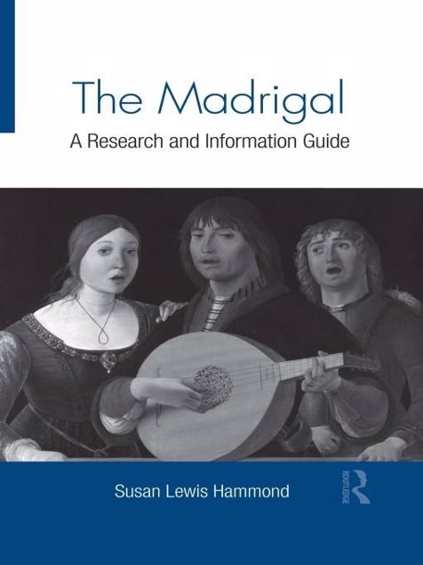 Picture of The Madrigal: A Research and Information Guide