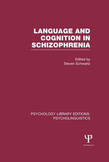 Picture of Language and Cognition in Schizophrenia