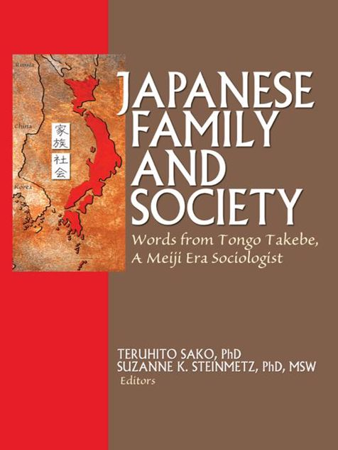 Picture of Japanese Family and Society: Words from Tongo Takebe, a Meiji Era Sociologist